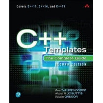 C++ Templates: The Complete Guide by David Vandevoorde, 9780321714121