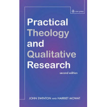 Practical Theology and Qualitative Research - second edition by John Swinton, 9780334049883