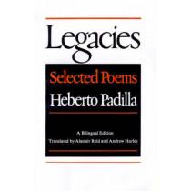 Legacies: Selected Poems by Heberto Padilla, 9780374517366