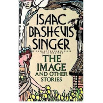 Image and Other Stories by Isaac Bashevis Singer, 9780374520793