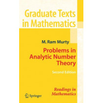 Problems in Analytic Number Theory by M. Ram Murty, 9780387723495