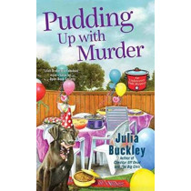 Pudding Up With Murder by Julia Buckley, 9780425275979