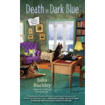 Death In Dark Blue: A Writer's Apprentice Mystery by Julia Buckley, 9780425282618