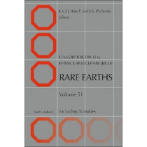 Handbook on the Physics and Chemistry of Rare Earths: Including Actinides: Volume 51 by Jean-Claude G. Bunzli, 9780444638786