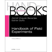Handbook of Field Experiments: Volume 2 by Esther Duflo, 9780444640116