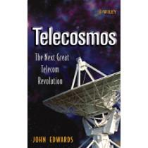 Telecosmos: The Next Great Telecom Revolution by John Edwards, 9780471655336