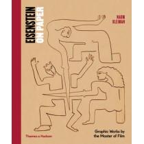 Eisenstein on Paper: Graphic Works by the Master of Film by Naum Kleiman, 9780500093931