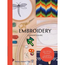 Embroidery: A Maker's Guide, 9780500293270