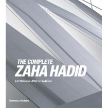 The Complete Zaha Hadid: Expanded and Updated, 9780500343357