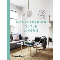 Scandinavian Style at Home: A Room-by-Room Guide by Allan Torp, 9780500519561