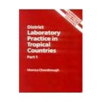 District Laboratory Practice in Tropical Countries by Cheesbrough, 9780521665483