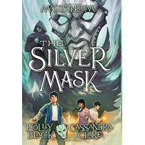 The Silver Mask by Holly Black, 9780545522366