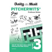 Daily Mail Pitcherwits - Volume 3 by Anna Rebus, 9780600634911
