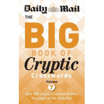 Daily Mail Big Book of Cryptic Crosswords Volume 7 by Daily Mail, 9780600634942