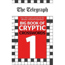 The Telegraph Big Book of Cryptic Crosswords 1 by The Telegraph Media Group, 9780600635192