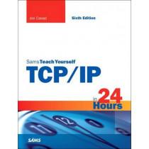 TCP/IP in 24 Hours, Sams Teach Yourself by Joe Casad, 9780672337895