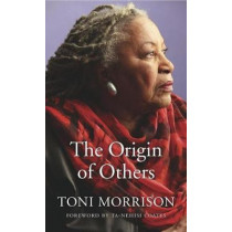 The Origin of Others by Toni Morrison, 9780674976450