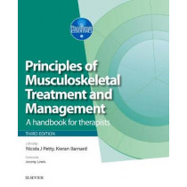 Principles of Neuromusculoskeletal Treatment and Management: A Handbook for Therapists by Nicola J. Petty, 9780702067198