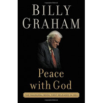 Peace with God: The Secret of Happiness by Billy Graham, 9780718088125