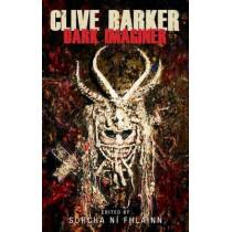Clive Barker: Dark Imaginer by Sorcha Ni Fhlainn, 9780719096921
