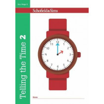 Telling the Time Book 2 (KS1 Maths, Ages 6-7) by Christine Schofield, 9780721714196