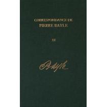 Correspondance de Pierre Bayle: aout 1697  -  decembre 1698, Lettres 1281-1405: Volume 11 by Pierre Bayle, 9780729410274