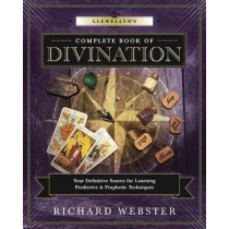 Llewellyn's Complete Book of Divination: Your Definitive Source for Learning Predictive and Prophetic Techniques by Richard Webster, 9780738751757