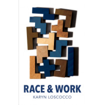 Race and Work by Karyn Loscocco, 9780745696409