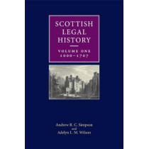 Scottish Legal History: Volume 1: 1000-1707 by Andrew Simpson, 9780748697403