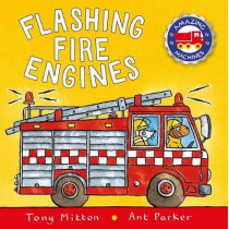 Flashing Fire Engines by Tony Mitton, 9780753473733
