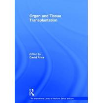 Organ and Tissue Transplantation by Professor David Price, 9780754625391
