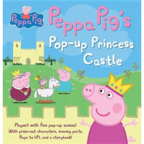 Peppa Pig's Pop-Up Princess Castle by Candlewick Press, 9780763697341