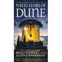 Navigators of Dune: Book Three of the Schools of Dune Trilogy by Brian Herbert, 9780765381262