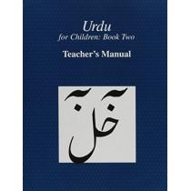 Urdu for Children, Book II, Teacher's Manual: Teacher's Manual by Sajida Sultana Alvi, 9780773527607