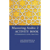 Mastering Arabic 2 Activity Book by Jane Wightwick, 9780781813501
