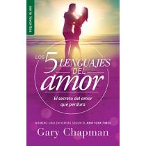 5 Lenguajes de Amor, Los Revisado 5 Love Languages: Revised Fav: El Secreto del Amor Que Perdura by Gary Chapman, 9780789923745