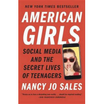 American Girls by Nancy Jo Sales, 9780804173186