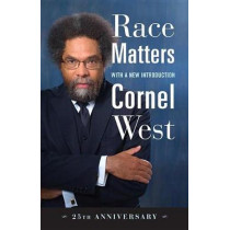 Race Matters, 25th Anniversary: With a New Introduction by Cornel West, 9780807041222