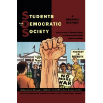 Students for a Democratic Society: A Graphic History by Harvey Pekar, 9780809089390