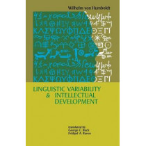 Linguistic Variability and Intellectual Development by Wilhelm von Humboldt, 9780812210286