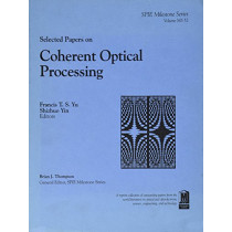 Selected Papers on Coherent Optical Processing by Francis T. S. Yu, 9780819409577