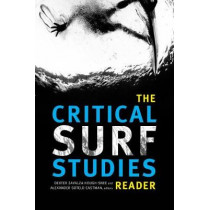 The Critical Surf Studies Reader by Dexter Zavalza Hough-Snee, 9780822369721
