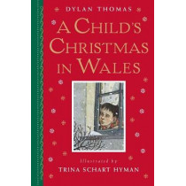 A Child's Christmas in Wales: Gift Edition by Dylan Thomas, 9780823438709