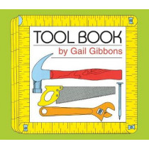 Tool Book by Gail Gibbons, 9780823438723