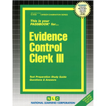 Evidence Control Clerk III: Passbooks Study Guide by National Learning Corporation, 9780837347233