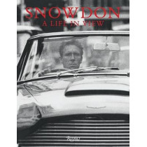 Snowdon: A Life in View by Antony Armstrong Jones, 9780847861361