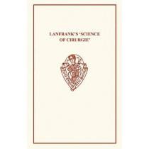 Lanfrank's Science of Cirurgie by R. von Fleischhacker, 9780859916608