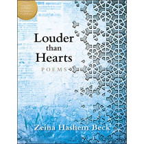 Louder Than Hearts: Poems by Zeina Hashem Beck, 9780872332348