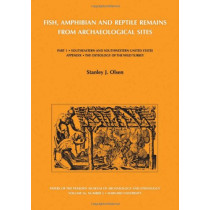 Olsen: Fish, Amphibian and Reptile Remains from Archaeological Sites Etc (Pr Only) by SJ OLSEN, 9780873651639
