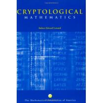 Cryptological Mathematics by Robert Edward Lewand, 9780883857199
